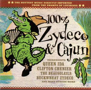 Cover - Li'l Brian & The Zydeco Travelers: 100% Zydeco & Cajun