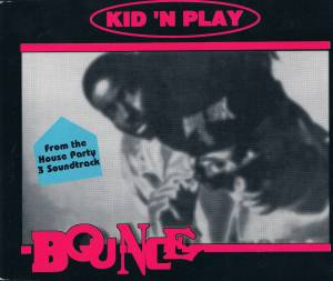 Cover - Kid 'N Play: Bounce