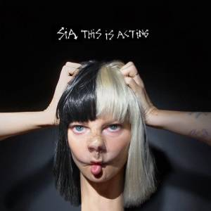 Cover - Sia: This Is Acting