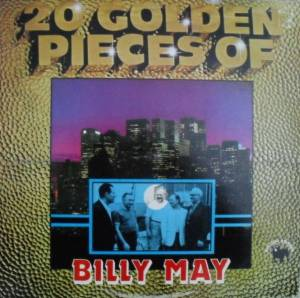 Cover - Billy May: 20 Golden Pieces Of Bill May