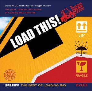 Cover - Mark Farina: Load This! The Best Of Loading Bay