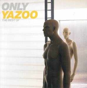Yazoo: Only Yazoo - The Best Of (CD) - Bild 1