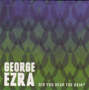 Cover - George Ezra: Do You Hear The Rain?