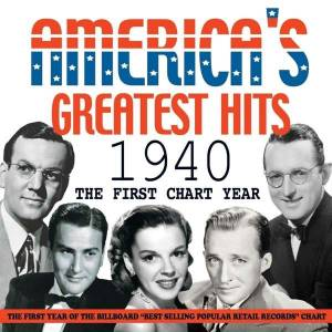 America's Greatest Hits 1940 - The First Chart Year - Cover