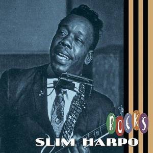 Cover - Slim Harpo: Rocks