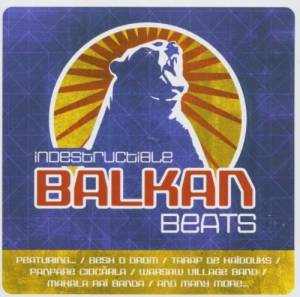 Indestructible Balkan Beats - Cover