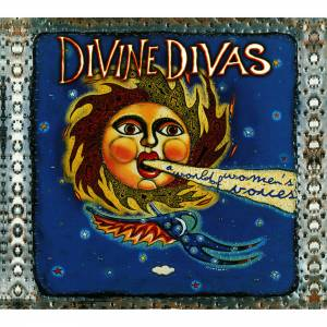 Cover - Dark City Sisters: Divine Divas - A World Of Women's Voices