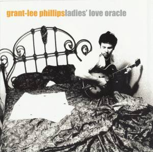 Cover - Grant-Lee Phillips: Ladies' Love Oracle