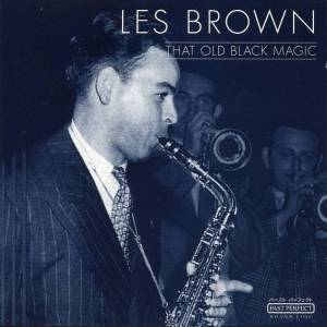 Cover - Les Brown: That Old Black Magic