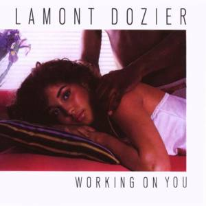 Cover - Lamont Dozier: Working On You