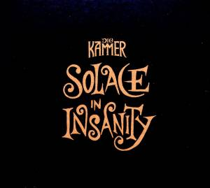 Cover - Kammer, Die: Solace In Insanity