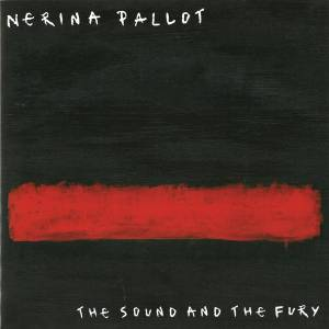 Cover - Nerina Pallot: Sound And The Fury, The