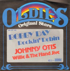 Cover - Bobby Day: Rockin' Robin / Willie & The Hand Jive