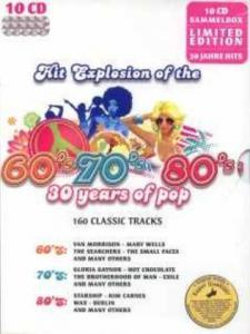 Hit Explosion Of The 60's 70's 80's - 30 Years Of Pop - Cover