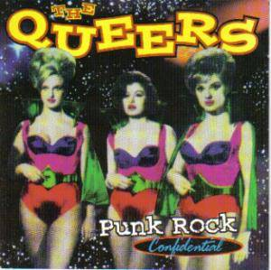 Cover - Queers, The: Punk Rock Confidential
