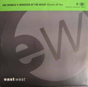 Cover - Jah Wobble's Invaders Of The Heart: Visions Of You