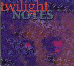 Twilight Notes - Cover