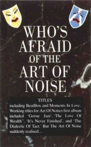 The Art Of Noise Whos Afraid Of The Art Of Noise Tape 1984