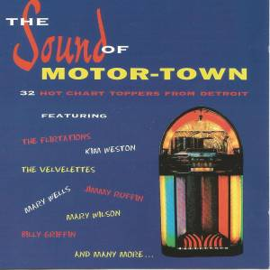 Sound Of Motor-Town (32 Hot Chart Toppers From Detroit), The - Cover