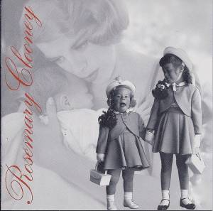 Cover - Rosemary Clooney: Mothers & Daughters