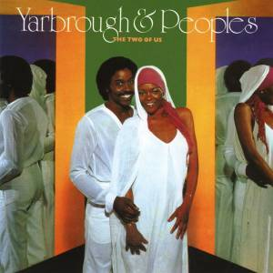 Cover - Yarbrough & Peoples: Two Of Us, The
