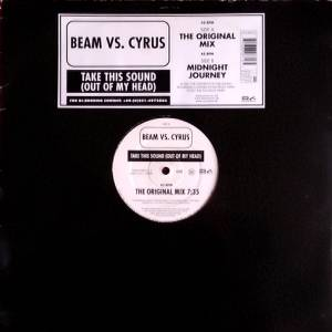 Cover - Beam Vs. Cyrus: Take This Sound [Out Of My Head]