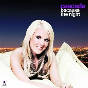 Cover - Cascada: Because The Night