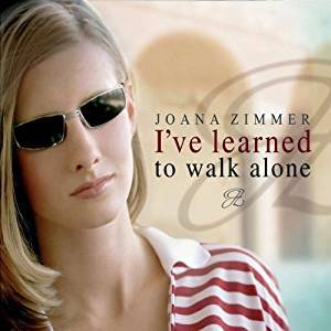 Cover - Joana Zimmer: I've Learned To Walk Alone