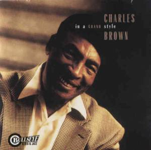 Charles Brown: In A Grand Style - Cover