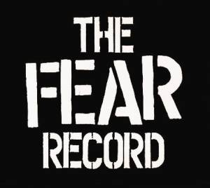 Cover - Fear: Fear Record, The