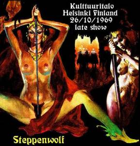 Cover - Steppenwolf: Kulttuuritalo Helsinki Finland 26/10/1969 Late Show