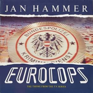 Cover - Jan Hammer: Eurocops - The Theme From The T.V. Series