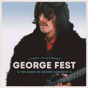 Cover - Ian Astbury: George Fest: A Night To Celebrate The Music Of George Harrison