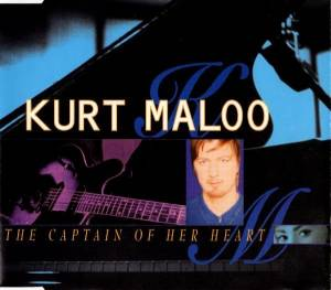 Kurt Maloo: Captain Of Her Heart, The - Cover