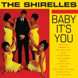 Cover - Shirelles, The: Baby It's You