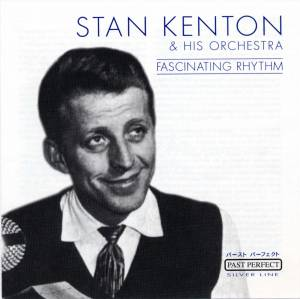 Cover - Stan Kenton & His Orchestra: Fascinating Rhythm