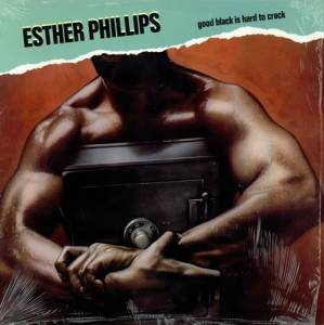 Cover - Esther Phillips: Good Black Is Hard To Crack