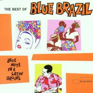 Cover - Edu Lobo: Best Of Blue Brazil, The