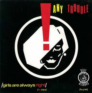 Cover - Any Trouble: Girls Are Always Right