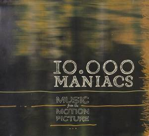 Cover - 10,000 Maniacs: Music From The Motion Picture