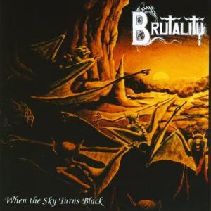 Brutality: When The Sky Turns Black - Cover