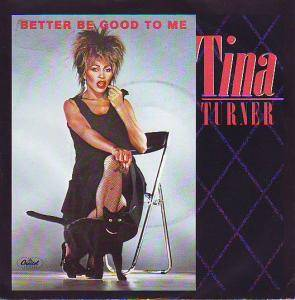 Tina Turner: Better Be Good To Me - Cover