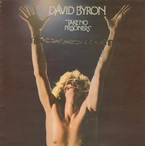 David Byron: Take No Prisoners - Cover