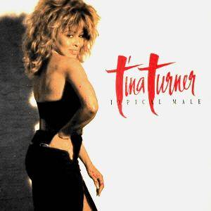 Tina Turner: Typical Male - Cover