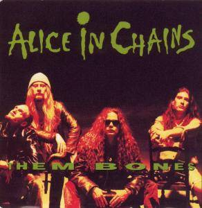 Alice In Chains: Them Bones - Cover