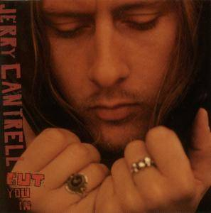 Cover - Jerry Cantrell: Cut You In