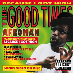 Cover - Afroman: Good Times, The