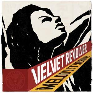 Cover - Velvet Revolver: Melody And The Tyranny