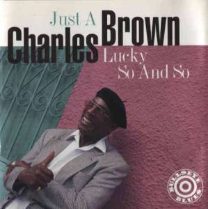 Cover - Charles Brown: Just A Lucky So And So