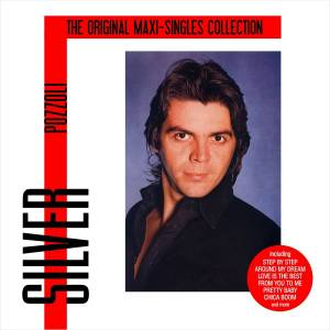 Cover - Silver Pozzoli: Original Maxi-Singles Collection, The